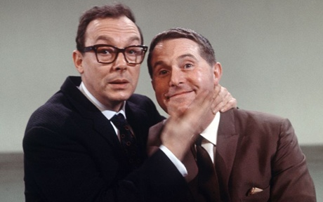Morecambe and Wise. Brilliant ! We'll never see the likes of them again.