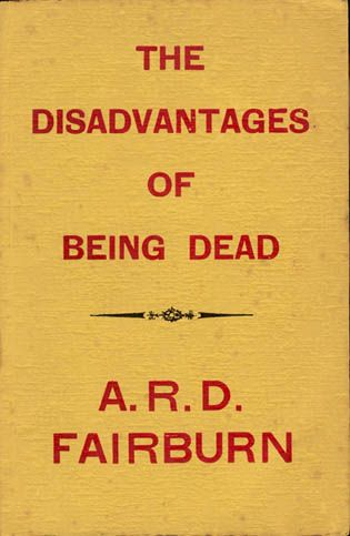 A.R.D. Fairburn was a poet, so presumably this is not a spoof;