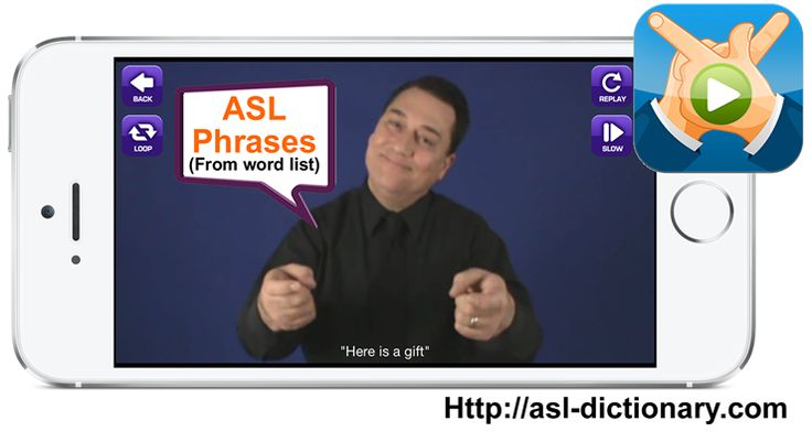 ASL Translator App. ASL Phrases