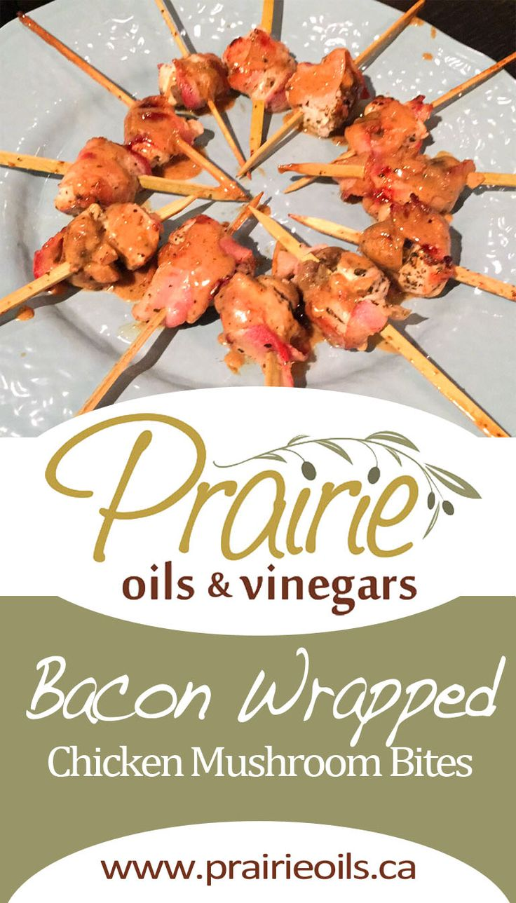 Chicken Mushroom Bites wrapped in Bacon, marinated in Garlic Olive Oil and Neapolitan Herb Balsamic. The result is succulent chicken with a crisp bacon-y bite. Tested in our Bacon cooking class, where we drizzled with Whiskey Peppercorn dressing.