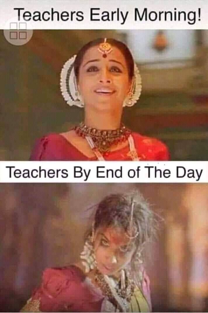 Teachers From Early Morning To End Of The Day Funny Teacher Jokes Funny School Memes Funny School Jokes