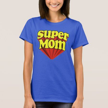 Super Mom Logo Mother's Day T-Shirt - tap, personalize, buy right now!