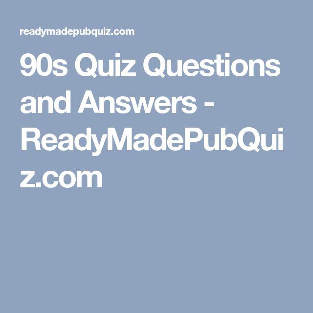 Pub Quiz Questions - The 90s