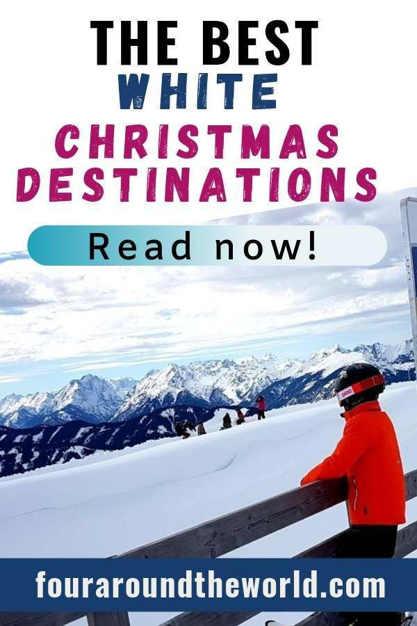 21 Magical White Christmas Destinations For 2020 Christmas Destinations Family Travel Christmas Travel