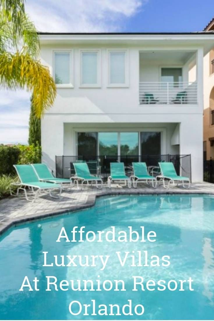 Affordable But Luxury Villas In Reunion Resort Orlando