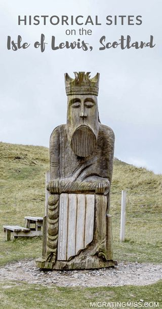 Journeying Through History on the Isle of Lewis, Scotland - The best historical sites to visit, and stories from the past that you might not know about!