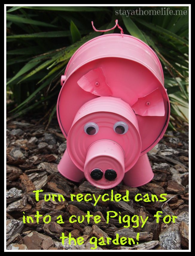 Recycled / upcycled cans turned into a piggy for your garden.  Easy project for the family