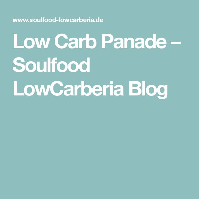 Low Carb Panade – Soulfood LowCarberia Blog