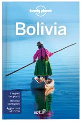 """#Bolivia - guida Lonely Planet. """"Ricca di straordinarie bellezze naturali, complessa e talvolta sconcertante, la Bolivia è uno dei paesi sudamericani più vari e sorprendenti."""" Brian Kluepfel, Autore Lonely Planet"""