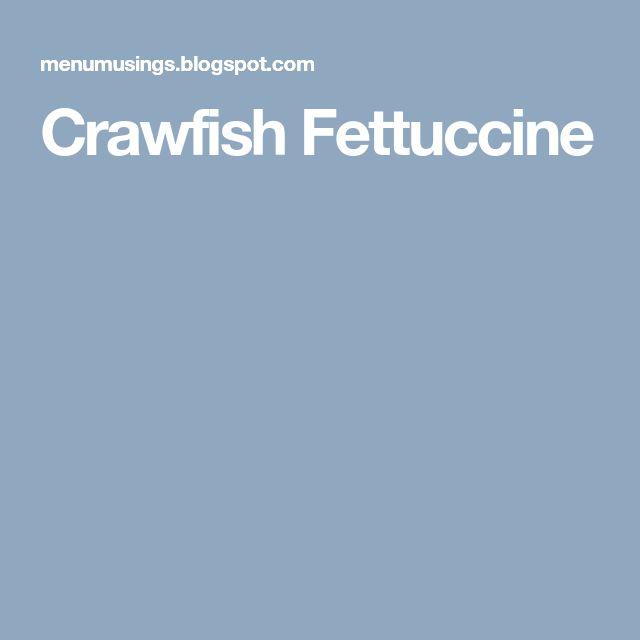 Crawfish Fettuccine