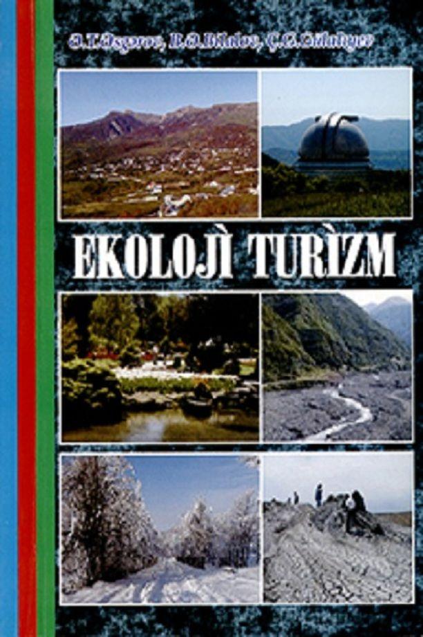 əsgərov ə T Bilalov B ə Gulaliyev C G Ekoloji Turizm Dərslik 2011 Natural Landmarks Nature Landmarks