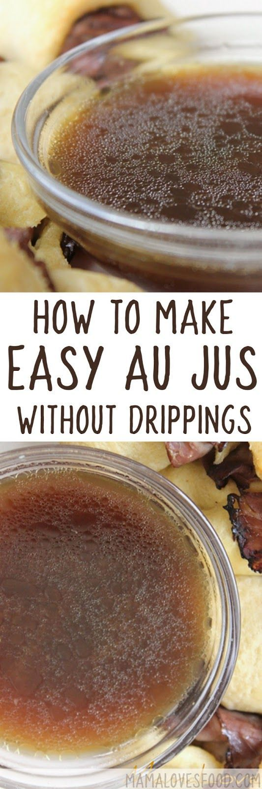 This was a lifesaver when I didn't have beef drippings! Easy Au Jus - How to Make a Simple Au Jus Without Pan Drippings