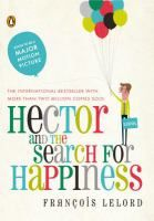 Hector and the Search for Happiness, Francois Lelord. Coming out Sept, 2014 #MCDL #HectorandtheSearchforHappiness