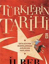Türklerin Tarihi - İlber Ortaylı
