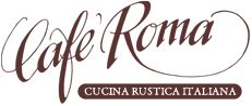 Cafe Roma Italian Restaurant on the Central Coast of California - San Luis Obispo, CA