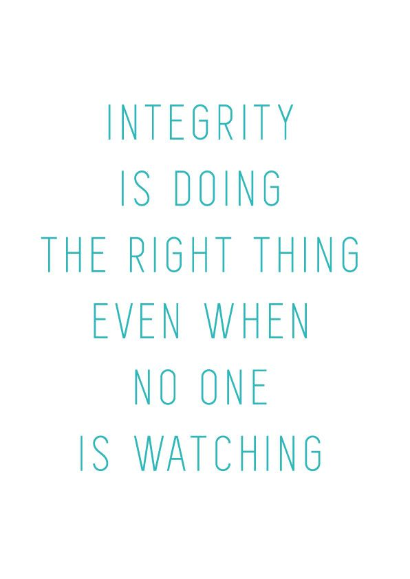 Integrity is doing the right thing, even when no one is watching —C.S. Lewis | More Printable Motivational Typography Quote Posters & Inspirational Print-It-Yourself Wall Art Home Decor at http://vermillionwoodsmoke.etsy.com. We ship worldwide!