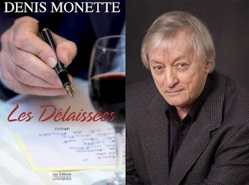 """DENIS MONETTE -  Le nouveau roman de Denis Monette, """"Les Délaissées"""", est digne des grands romans américains et européens.  Ce livre mériterait de devenir une série télé ou un film!  Scénario et textes extraordinaires.    VOIR REPORTAGE COMPLET  http://www.flickr.com/photos/lestudio1/8020046338/in/photostream    The new novel by Denis Monette, """"LES DÉLAISSÉES"""", is worthy of the great American novels and Europe.    See full story…"""