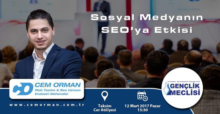 12 Mart Pazar günü saat: 15:30'da İstanbul Büyükşehir Belediyesi Gençlik Meclisi Sosyal Medya Okulu'nun düzenlemiş olduğu Sosyal Medyanın Seo'ya Etkisi konulu söyleşiye konuşmacı olarak katılacağım. http://www.ibbgenclikmeclisi.com/Kurumsal/Makaleler/Ayrinti/1597-Sosyal-Medya-Okulu-Sosyal-Medyanin-Seoya-Etkisi http://www.cemorman.com.tr/
