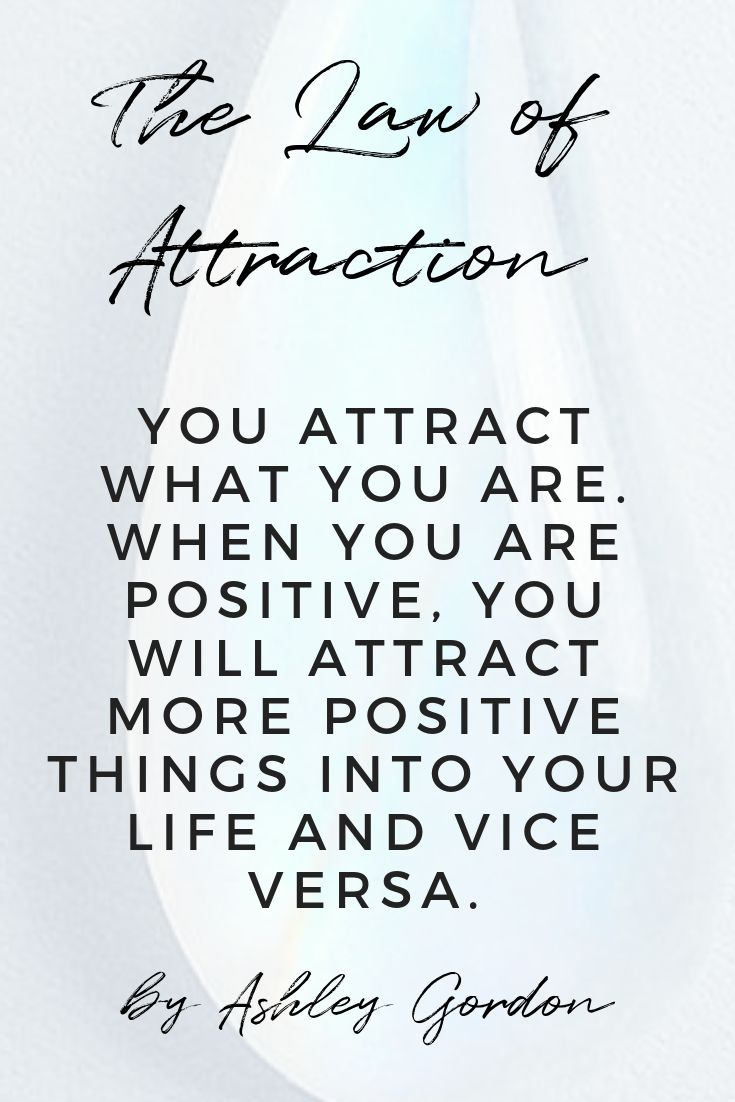 You attract what you are. The law of relativity s…