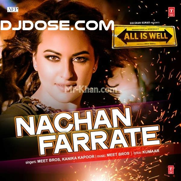 Nachan Farrate (From All Is Well) Meet Bros Anjjan , Kanika Kapoor,Download Nachan Farrate (From All Is Well) Meet Bros Anjjan , Kanika Kapoor,download song Nachan Farrate (From All Is Well) Meet Bros Anjjan , Kanika Kapoor
