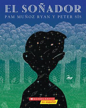 El Soñador (Spanish) - Paperback - The Scholastic Store #Read11Books