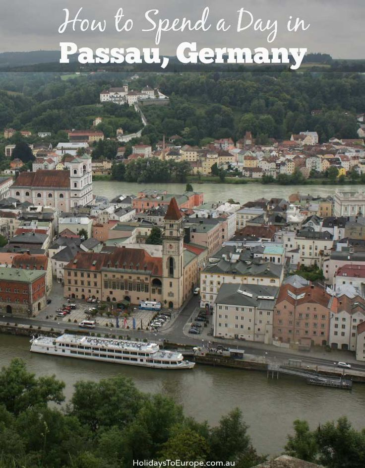 How to Spend a Day in Passau Germany