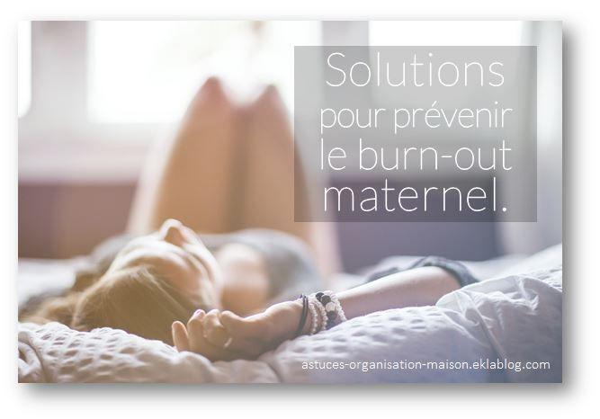 ✿ Solutions pour prévenir le burn-out maternel. - {astuces} ORGANISATION maison