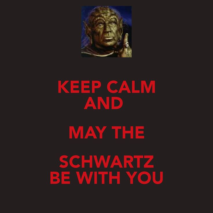 Schwartz from Spaceballs!  Daniel and I created this together LOL