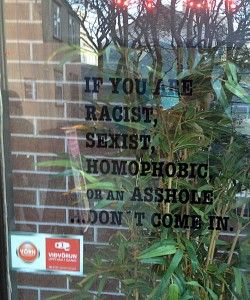 """""""If you are racist, sexist, homophobic or an asshole ...don't come in."""" - von http://rutisreisen.de/essen-und-trinken-auf-island/"""