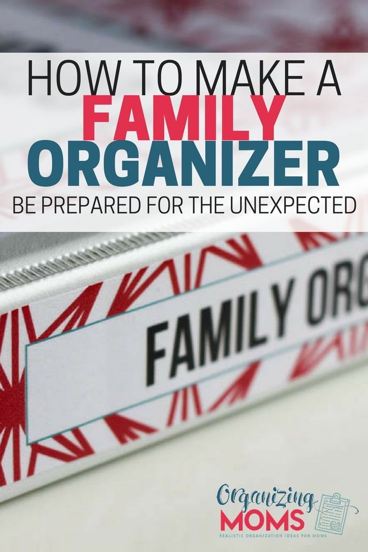Be prepared for the unexpected with a Family Organizer. Includes a video tour of a family organizer and tips for making your own!