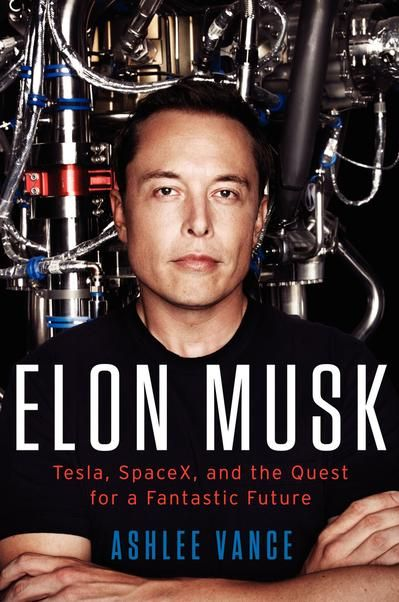 Ashlee Vance, Author of Elon Musk - Elon Musk Tesla Spacex And The Quest For A Fantastic Future