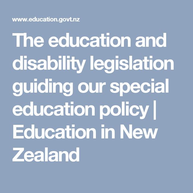 The education and disability legislation guiding our special education policy | Education in New Zealand