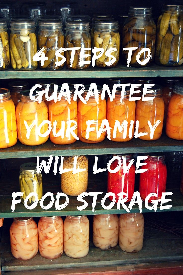 4 steps to guarantee your family will LOVE food storage