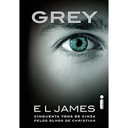 Livro - Grey: Cinquenta Tons de Cinza pelos Olhos de Christian
