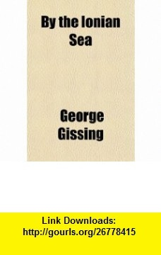 9 best pdf ebook images on pinterest by the ionian sea 9781153593632 george gissing isbn 10 1153593637 fandeluxe Choice Image