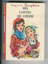 "Dix contes de GRIMM "" Rouge et Or Dauphine """