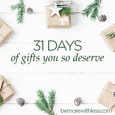 31 Days is like an advent calendar in your inbox designed to deliver meaningful, magical gifts to help you embrace the holidays with purpose and intention.