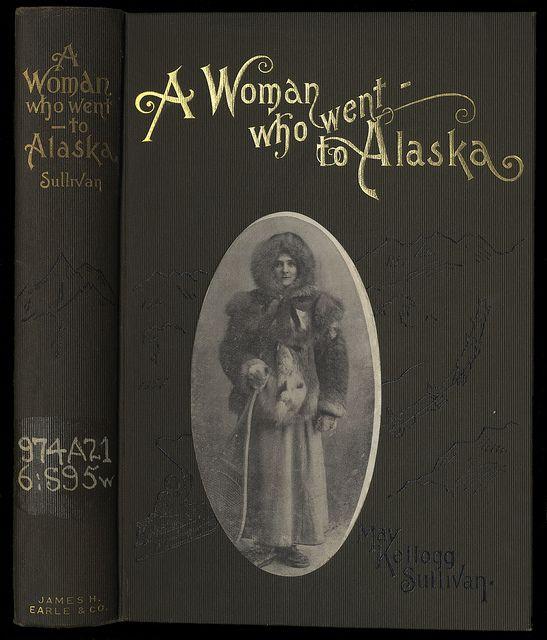 A Woman Who Went to Alaska 1902