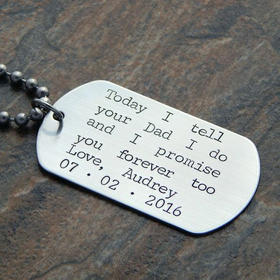 This dog tag style pendant will be stamped with the phrase Today I tell your Mom I do and I promise you forever too Under that will be the name of the gift giver and the date of the wedding. I can exchange Mom for Dad if this will be a gift for the grooms son. Just make note of the change needed in the notes section when you check out. The tag measures 1 1/8 x 2. ✰✰✰✰✰✰✰✰✰✰✰✰✰✰✰✰ ❀ Please include the following information in the notes to seller section when you check out. 1. Version w...