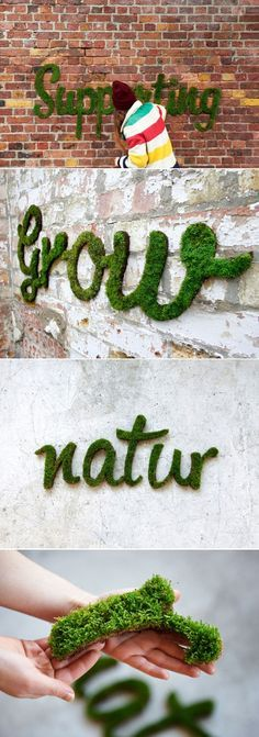 """Cool idea to do in the garden but with fake moss. """"moss graffiti grows on walls by anna gar forth"""" #natural #typography"""
