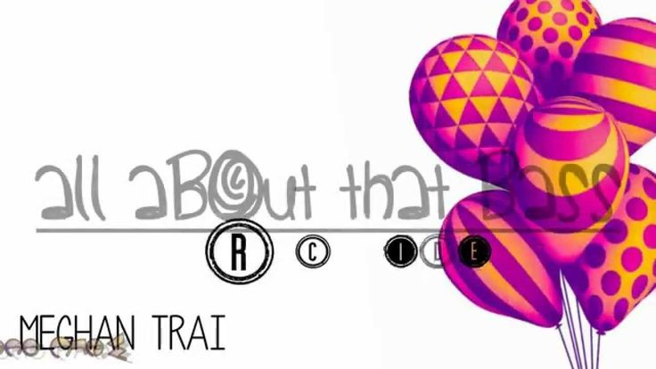 Meghan Trainor - All About That Bass Lyric Video- Best my song!