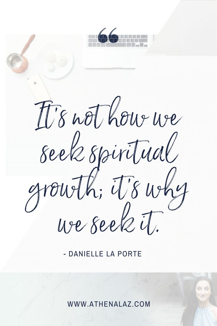 danielle laporte, spiritual growth, mindset, self-love, self-improvement, seeking spiritual growth, inner power
