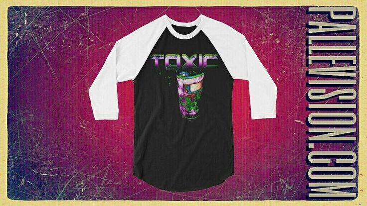 TOXIC AS FUCK.  stylish spin on the classic baseball tee.