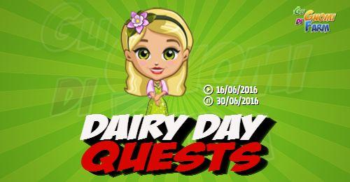 Dairy Day Quests  Inizio previsto per il 16/06/2016 alle ore 13:30 circa Scadenza il 30/06/2016 alle ore 19:00 circa  Hey Contadino! Sei pronto a provare alcune nuove cose interessanti? Sono qui per guidarti non ti preoccupare! Basta che tu mi segua e avremo un grande momento.    Mancano 16 giorni 4 ore 23 minuti 47 secondi alla scadenza della quest!    Quest #1  Fatti mandare dai tuoi vicini 7 Cow Milk Carton; con gli sconti SmartQuest dovrebbero servirne un massimo di 1 (clicca sul tasto…