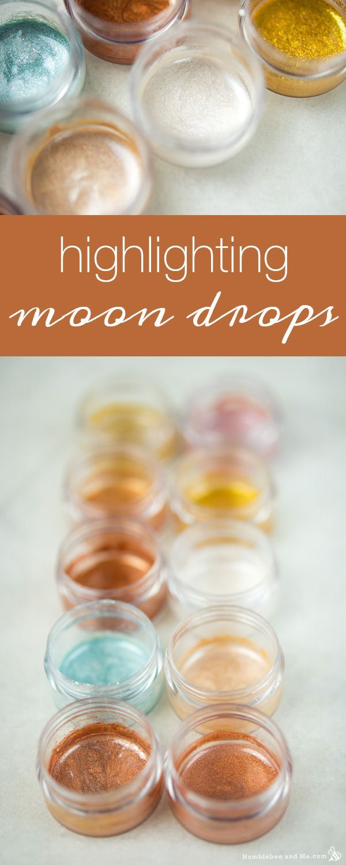Highlighting Moon Drops