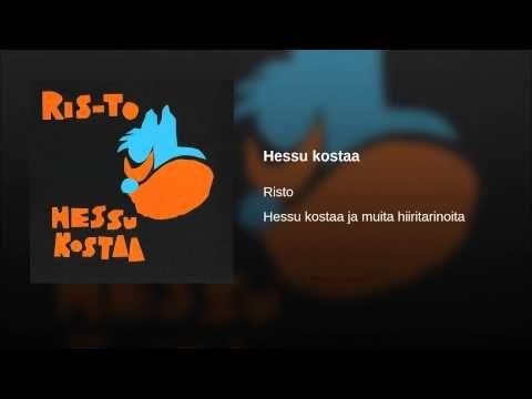 Hessu kostaa - YouTube