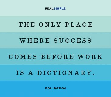 Quote by Vidal Sassoon