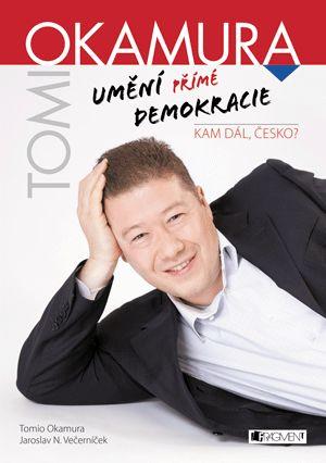 Tomio Okamura – Umění přímé demokracie | www.fragment.cz