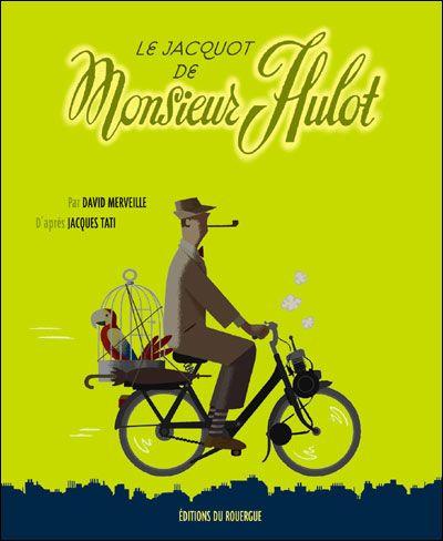 """David Merveille cover illustration for """"Le Jacquot de Monsieur Hulot""""."""