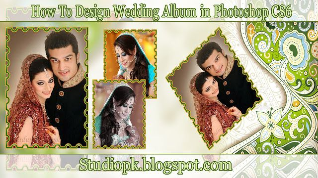 How To Design Wedding Album in Photoshop CS6 Tutorial
